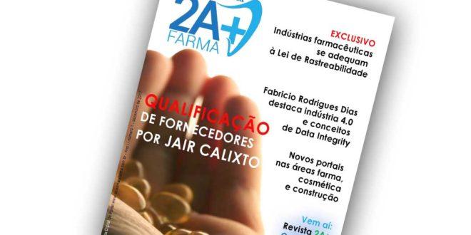 No ar, a Revista Digital do Portal 2A+Farma