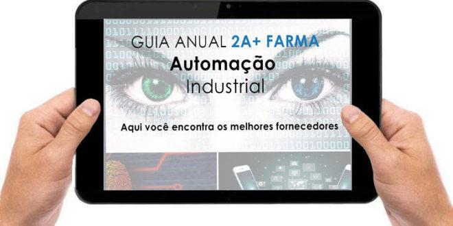 Inscreva-se no GUIA ANUAL 2A+ FARMA: AUTOMAÇÃO INDUSTRIAL