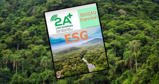 Anuncie na edição especial da Revista 2A+ Life Sciences (ESG) e otimize a sua imagem